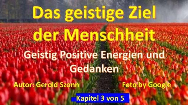 Kapitel 3 von 5 Autor: Gerold Szonn Foto by Google