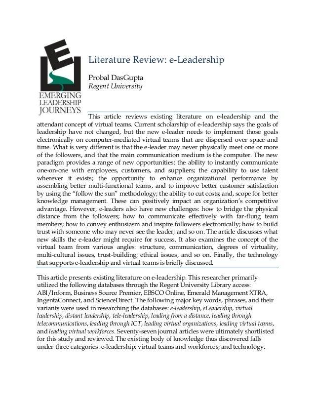 Literature Review: e-Leadership Probal DasGupta Regent University  This article reviews existing literature on e-leadershi...