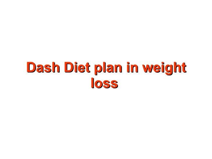 Dash Diet plan in weight loss