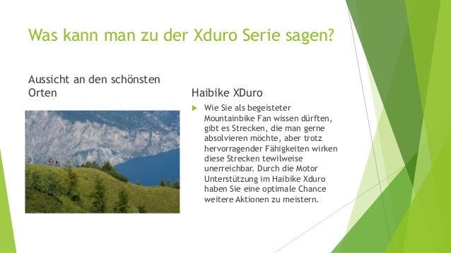 Was kann man zu der Xduro Serie sagen? Aussicht an den schönsten Orten Haibike XDuro  Wie Sie als begeisteter Mountainbik...
