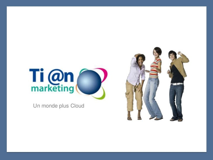 Un monde plus Cloud