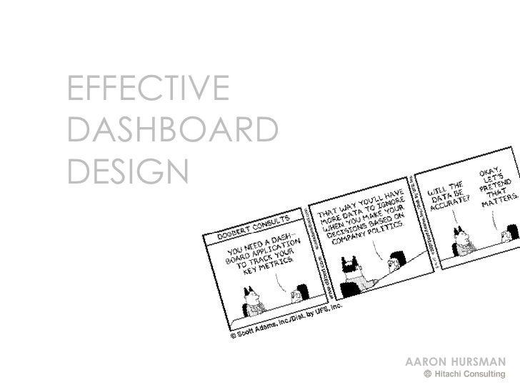 EFFECTIVE DASHBOARD DESIGN                 AARON HURSMAN