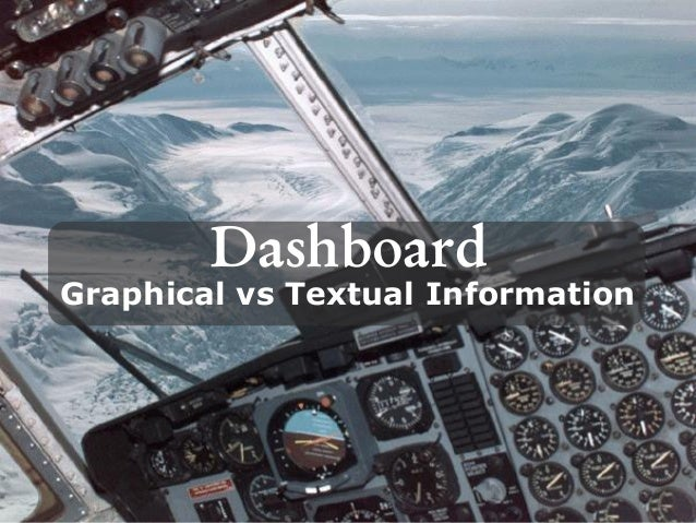 DashboardGraphical vs Textual Information