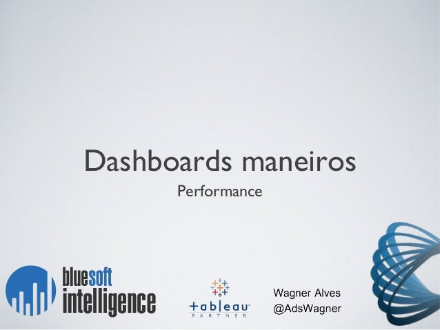 Dashboards maneiros Performance