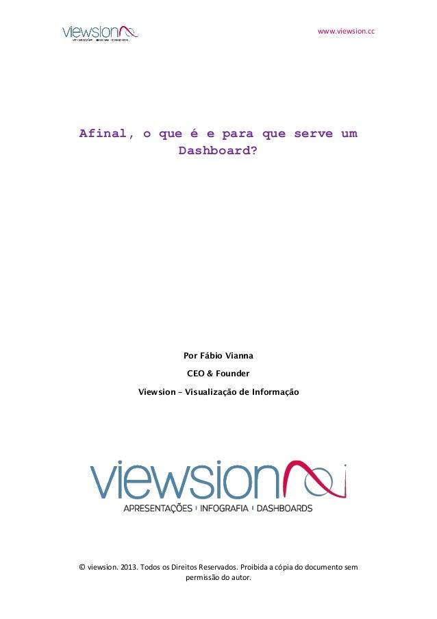 www.viewsion.cc © viewsion. 2013. Todos os Direitos Reservados. Proibida a cópia do documento sem permissão do autor. Afin...