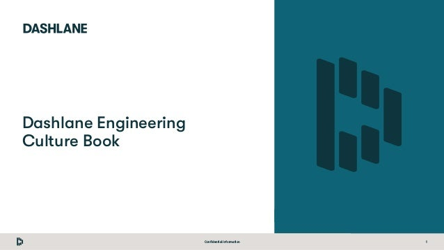 Confidential Information 1 Dashlane Engineering Culture Book