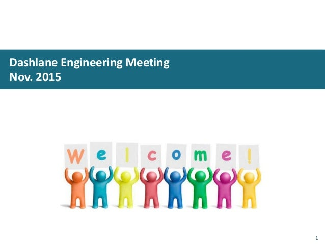 Dashlane Engineering Meeting Nov. 2015 1