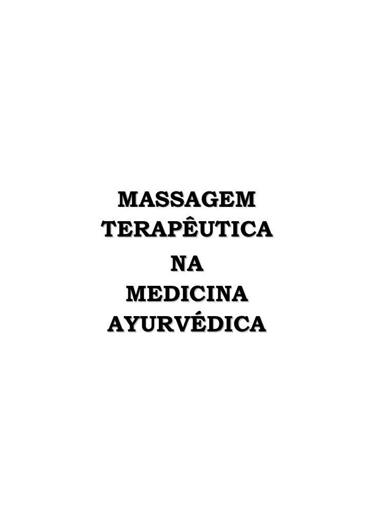 MASSAGEM TERAPÊUTICA     NA   MEDICINA AYURVÉDICA