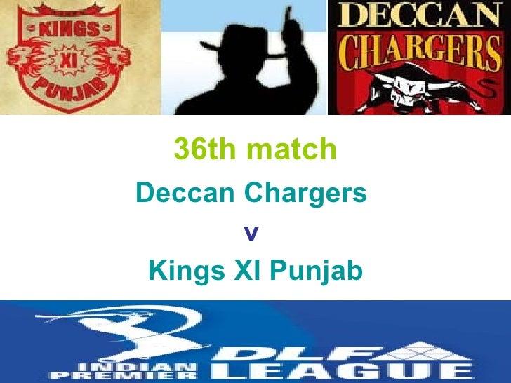 36th match Deccan Chargers   v  Kings XI Punjab