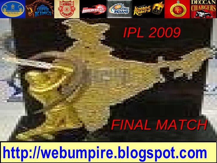 IPL 2009 FINAL MATCH