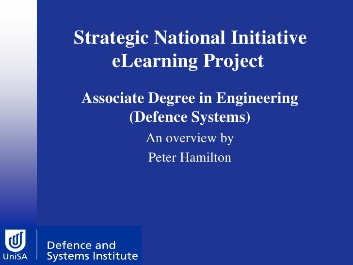 Strategic National Initiative     eLearning Project Associate Degree in Engineering        (Defence Systems)          An o...