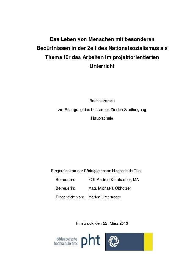 Das Leben von Menschen mit besonderenBedürfnissen in der Zeit des Nationalsozialismus alsThema für das Arbeiten im projekt...