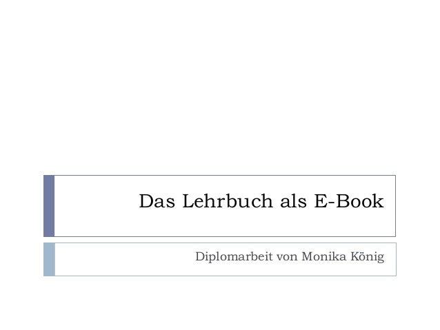 Das Lehrbuch als E-Book     Diplomarbeit von Monika König