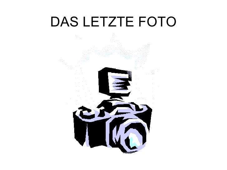 DAS LETZTE FOTO