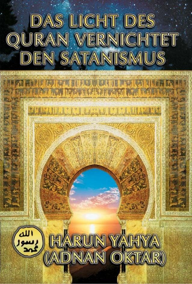 Über Den Autor ADNAN OKTAR, der unter dem Pseudonym HARUN YAHYA schreibt, wurde 1956 in Ankara geboren. Nachdem er Grundsc...