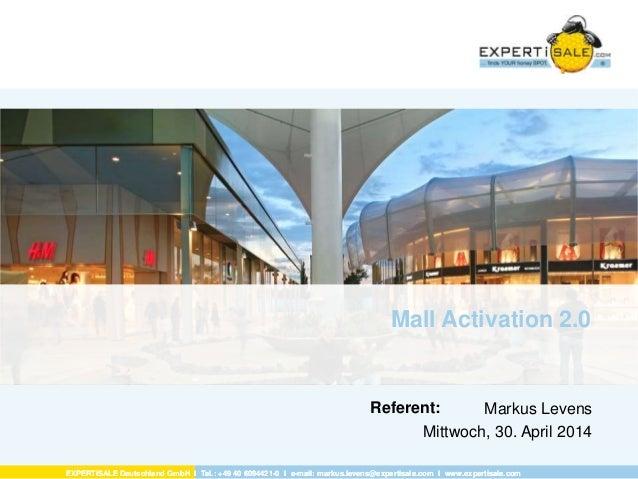 EXPERTiSALE Deutschland GmbH I Tel.: +49 40 6094421-0 I e-mail: markus.levens@expertisale.com I www.expertisale.com Refere...