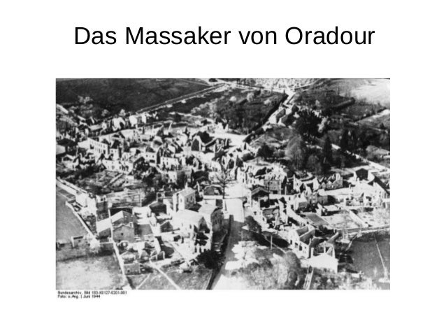 Das Massaker von Oradour