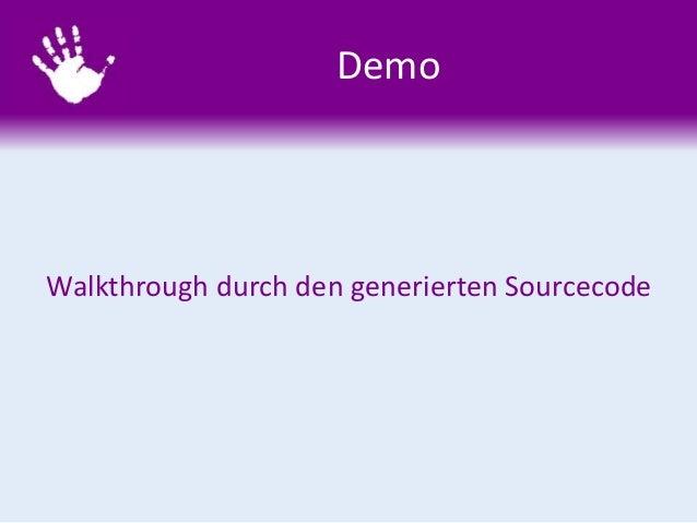 Demo Walkthrough durch den generierten Sourcecode