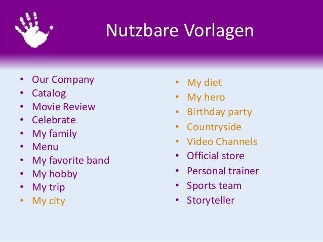 Nutzbare Vorlagen • Our Company • Catalog • Movie Review • Celebrate • My family • Menu • My favorite band • My hobby • My...