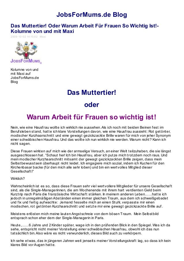 JobsForMums.de Blog Das Muttertier! Oder Warum Arbeit Für Frauen So Wichtig Ist!- Kolumne von und mit Maxi 2009-10-02 14:1...