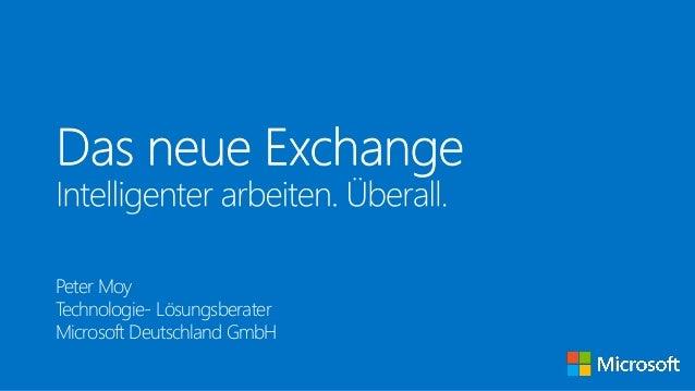 Peter Moy Technologie- Lösungsberater Microsoft Deutschland GmbH