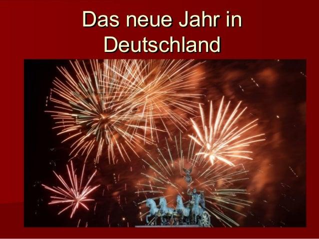 Das neue Jahr inDas neue Jahr in DeutschlandDeutschland