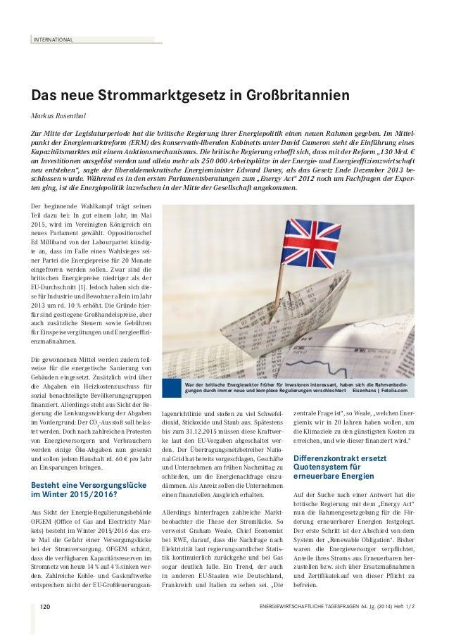 INTERNATIONAL  Das neue Strommarktgesetz in Großbritannien Markus Rosenthal Zur Mitte der Legislaturperiode hat die britis...