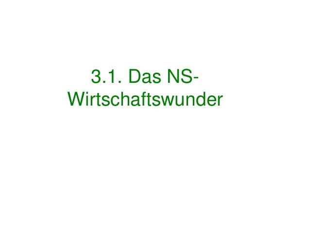 3.1. Das NS-Wirtschaftswunder