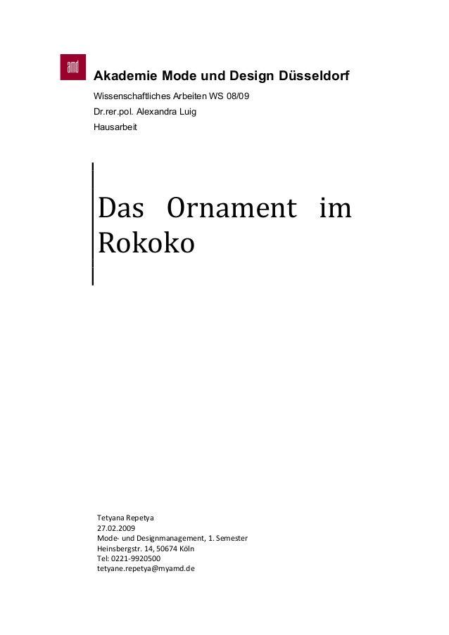 Akademie Mode und Design Düsseldorf Wissenschaftliches Arbeiten WS 08/09 Dr.rer.pol. Alexandra Luig Hausarbeit    Das  ...