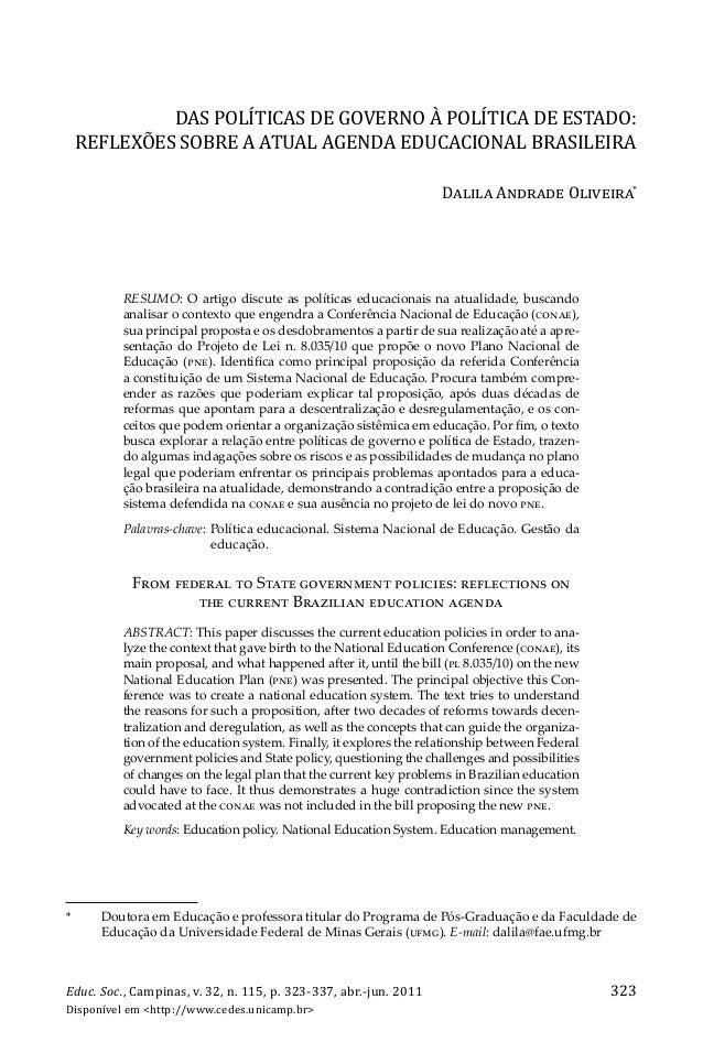 DAS POLÍTICAS DE GOVERNO À POLÍTICA DE ESTADO: REFLEXÕES SOBRE A ATUAL AGENDA EDUCACIONAL BRASILEIRA DĆđĎđĆ AēĉėĆĉĊ OđĎěĊĎ...