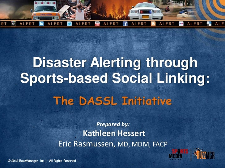 Disaster Alerting through       Sports-based Social Linking:                             The DASSL Initiative             ...
