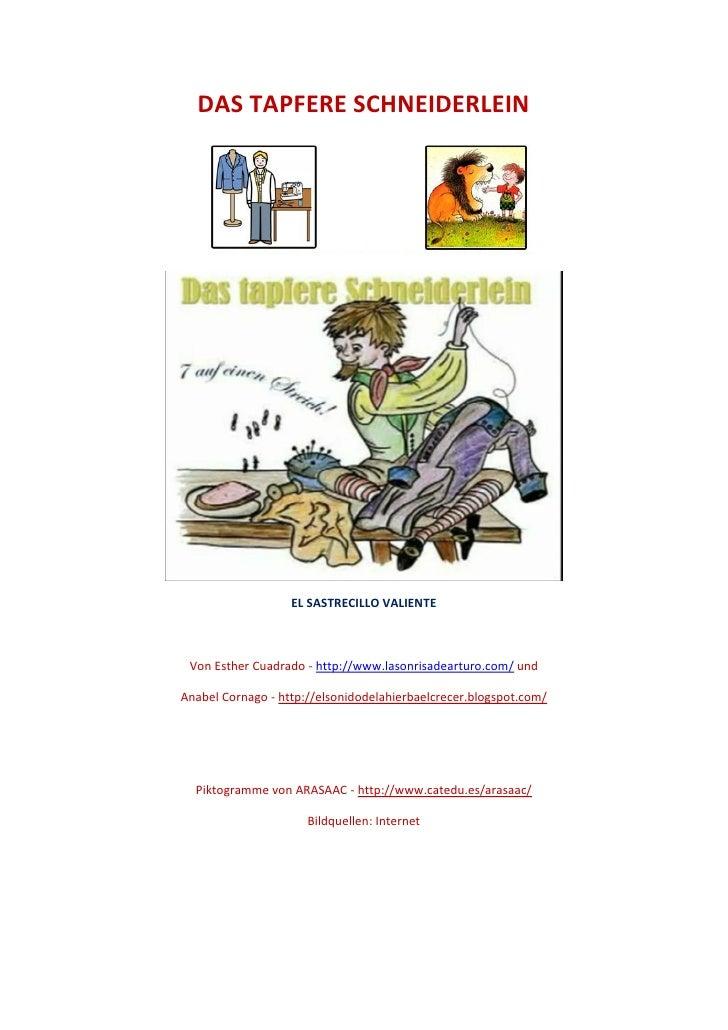 DAS TAPFERE SCHNEIDERLEIN                   EL SASTRECILLO VALIENTE Von Esther Cuadrado - http://www.lasonrisadearturo.com...