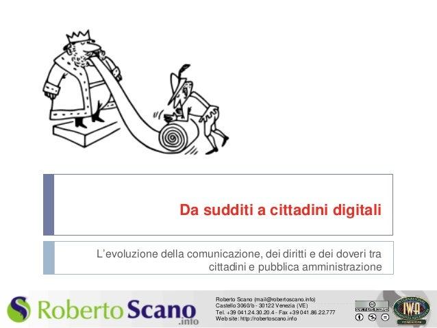 Da sudditi a cittadini digitali    L'evoluzione della comunicazione, dei diritti e dei doveri tra                         ...