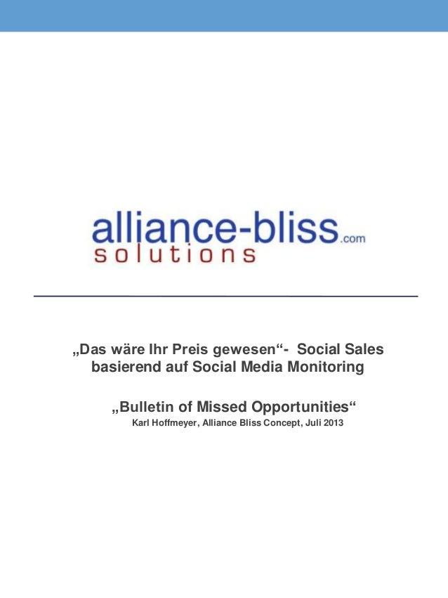"""Das wäre Ihr Preis gewesen""- Social Sales basierend auf Social Media Monitoring ""Bulletin of Missed Opportunities"" Karl H..."