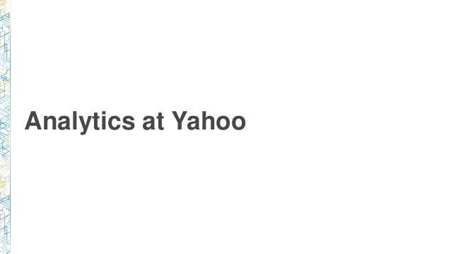 Analytics at Yahoo
