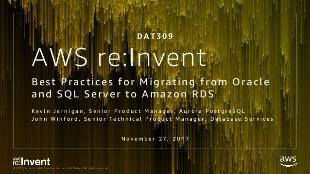 DAT309_Best Practices for Migrating from Oracle and SQL