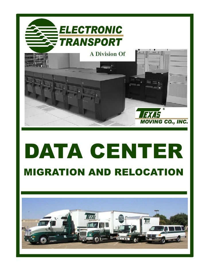 A Division Of     DATA CENTER MIGRATION AND RELOCATION