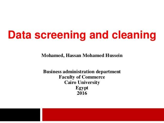 Mohamed, Hassan Mohamed Hussein Business administration department Faculty of Commerce Cairo University Egypt 2016 Data sc...