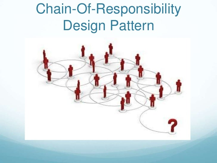 Chain-Of-Responsibility    Design Pattern