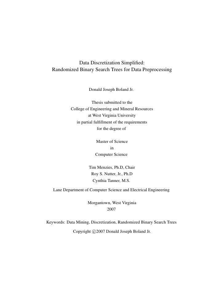 Data Discretization Simplified:    Randomized Binary Search Trees for Data Preprocessing                          Donald Jo...