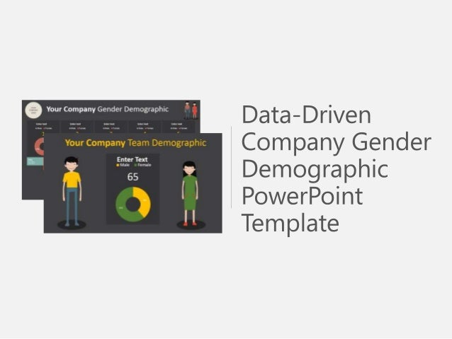 Data driven company gender demographic powerpoint template visit our slide store at 24point0 and download ready to use ppt templates toneelgroepblik Image collections