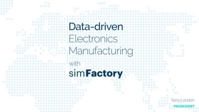 Data-driven Electronics Manufacturing with simFactory