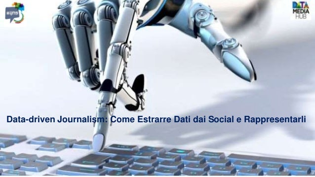 Data-driven Journalism: Come Estrarre Dati dai Social e Rappresentarli
