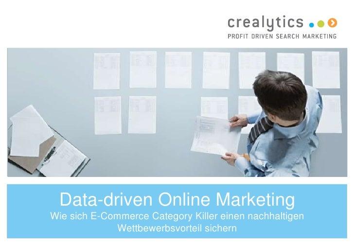 Data-driven Online MarketingWie sich E-Commerce Category Killer einen nachhaltigen             Wettbewerbsvorteil sichern