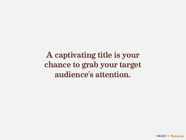 Data-Driven Strategies for Writing Effective Titles & Headlines Slide 2