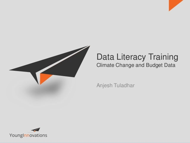 Data Literacy Training Climate Change and Budget Data Anjesh Tuladhar