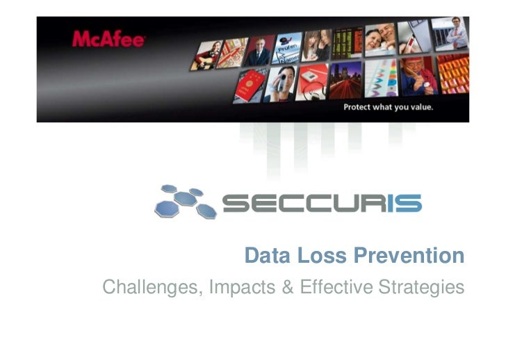 Data Loss Prevention Challenges, Impacts & Effective Strategies