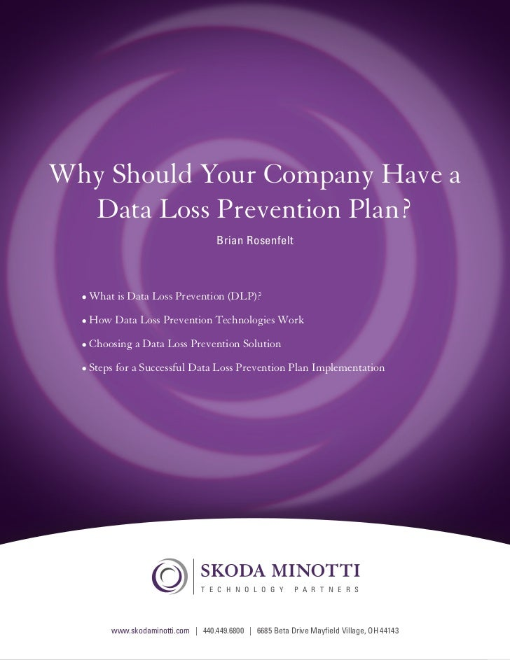 Why Should Your Company Have a        Data Loss Prevention Plan?                                                 Brian Ros...