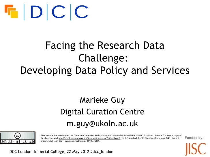 Facing the Research Data                 Challenge:l     Developing Data Policy and Services                              ...