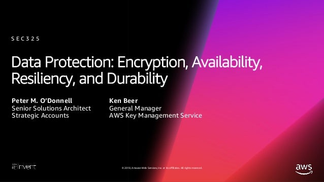 Data Protection: Encryption, Availability, Resiliency, and